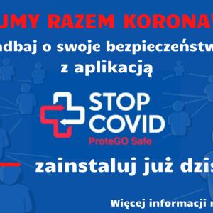 Obrazek aktualności Aplikacja STOP Covid ProteGo Safe