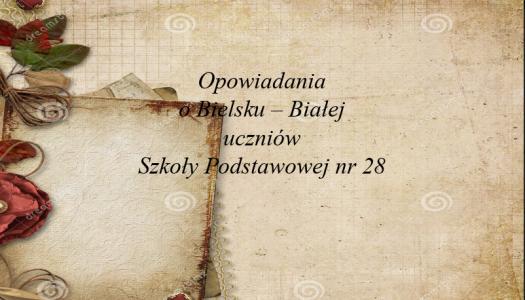 Obrazek newsa Opowiadanie o Bielsku-Białej
